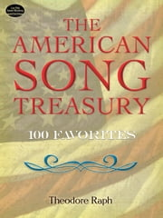 The American Song Treasury ebook by Theodore Raph