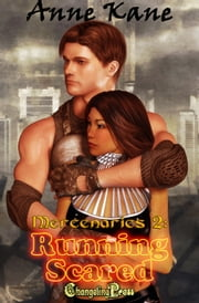 Running Scared (Mercenaries 2) ebook by Anne Kane