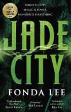 Jade City - THE WORLD FANTASY AWARD WINNER ebook by Fonda Lee