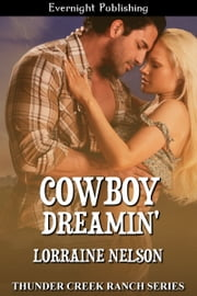 Cowboy Dreamin' ebook by Lorraine Nelson