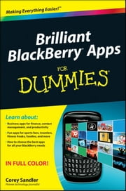 Brilliant BlackBerry Apps For Dummies ebook by Corey Sandler