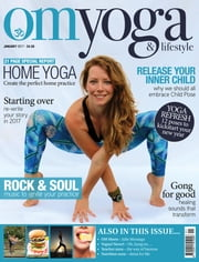 OM Yoga & Lifestyle - Issue# 69 - Seymour magazine