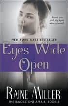 Eyes Wide Open ebook by Raine Miller