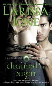 Chained by Night ebook by Larissa Ione