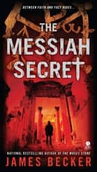 The Messiah Secret ekitaplar by James Becker