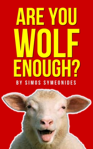 Are You Wolf Enough? ebook by Simos Symeonides