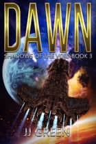Dawn ebook by J.J. Green