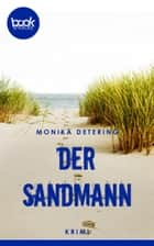 Der Sandmann - booksnacks (Kurzgeschichte, Krimi) ebook by Monika Detering