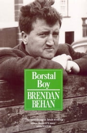 Borstal Boy ebook by Brendan Behan