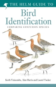 The Helm Guide to Bird Identification ebook by Keith Vinicombe,Alan Harris