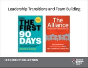 Leadership Transitions and Team Building: Leadership Collection (2 Books) ebook by Harvard Business Review,Michael D. Watkins,Reid Hoffman,Ben Casnocha,Chris Yeh