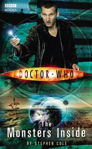 Doctor Who: Monsters Inside ebook by Steve Cole