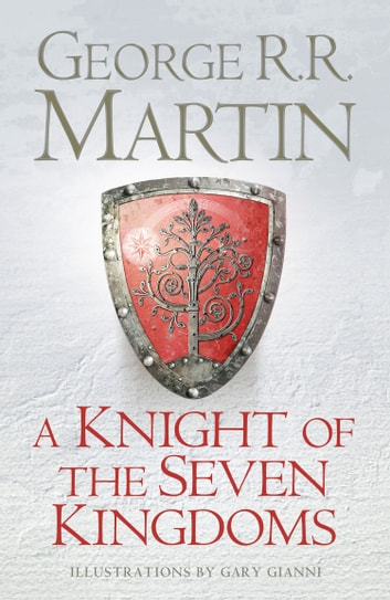 A Knight of the Seven Kingdoms ebook by George R.R. Martin