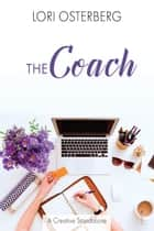 The Coach ebook by Lori Osterberg