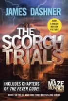 Ebook The Scorch Trials (Maze Runner Series #2) di James Dashner