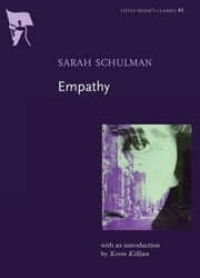 Empathy ebook by Sarah Schulman,Kevin Killian