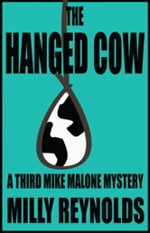 The Hanged Cow ebook by Milly Reynolds