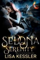 Sedona Serenity ebook by Lisa Kessler