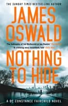 Nothing to Hide ebook by James Oswald