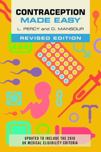 Contraception Made Easy, revised edition ebook by Laura Percy,Diana Mansour