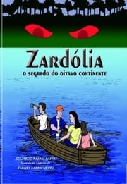 Zardólia, O Segredo do Oitavo Continente ~autofilled~ ebook by Eduardo Fabbri
