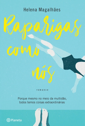 Raparigas como Nós ebook by Helena Magalhães