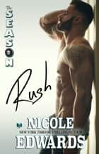Rush ebook by Nicole Edwards