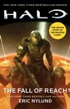 HALO: The Fall of Reach ebook by Eric Nylund