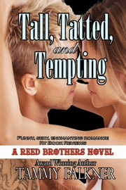Tall, Tatted, and Tempting ebook by Tammy Falkner