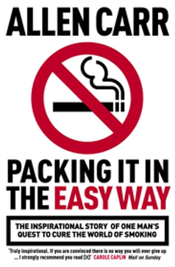 Packing it in the Easy Way ebook by Allen Carr
