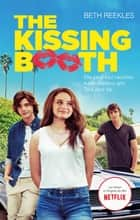 The Kissing Booth ebook by Beth Reekles, Brigitte Hébert