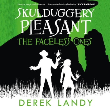 The Faceless Ones (Skulduggery Pleasant, Book 3) audiobook by Derek Landy