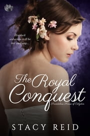 The Royal Conquest ebook by Stacy Reid