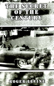 The Secret of the Century ebook by Roger Levine