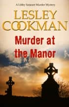 Murder at the Manor ebook by Lesley Cookman