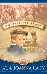 The Little Sparrows ebook by Al Lacy,Joanna Lacy