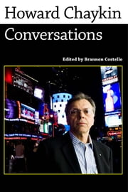 Howard Chaykin - Conversations ebook by Brannon Costello