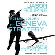 Robert Ludlum's (TM) The Geneva Strategy audiobook by Jamie Freveletti