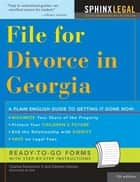 File for Divorce in Georgia ebook by Edward Haman, Charles Robertson II