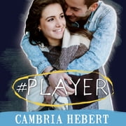 #Player audiobook by Cambria Hebert