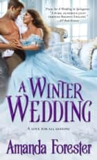 A Winter Wedding ebook by
