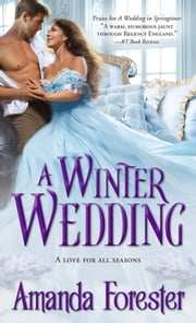 A Winter Wedding ebook by Amanda Forester