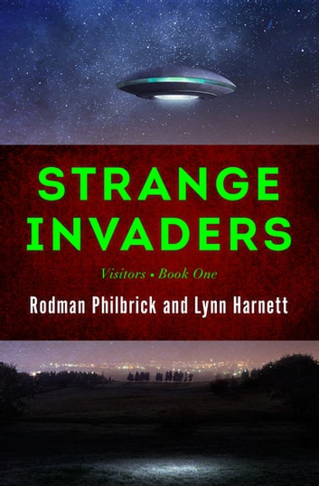 Strange Invaders ebook by Rodman Philbrick,Lynn Harnett
