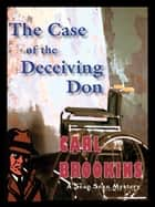 The Case of the Deceiving Don ebook by Carl Brookins