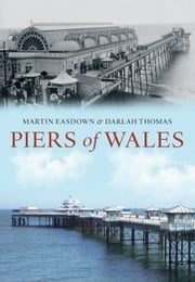 Piers of Wales ebook by Martin Easdown