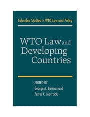 WTO Law and Developing Countries ebook by Bermann, George A.
