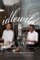 Idlewild ebook by Jude Sierra
