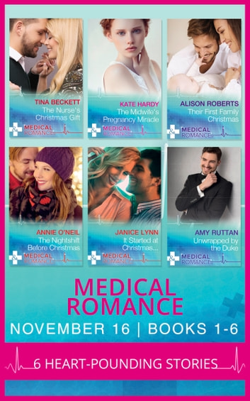 Medical Romance November 2016 Books 1-6 (Mills & Boon e-Book Collections) ebook by Tina Beckett,Kate Hardy,Alison Roberts,Annie O'Neil,Janice Lynn,Amy Ruttan