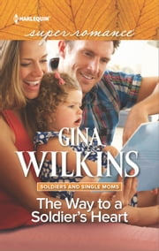 The Way to a Soldier's Heart ebook by Gina Wilkins