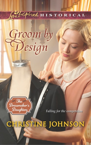 Groom by Design ebook by Christine Johnson